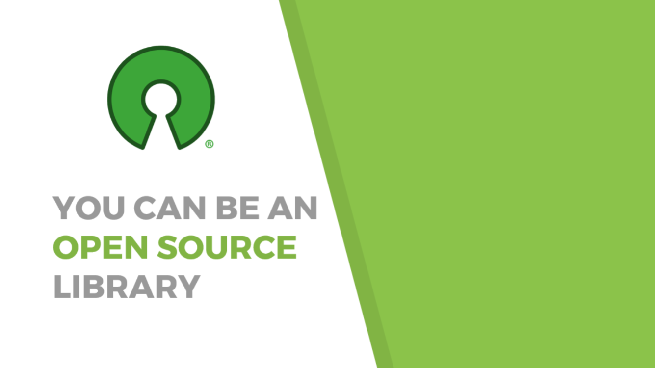 You can be an open source library